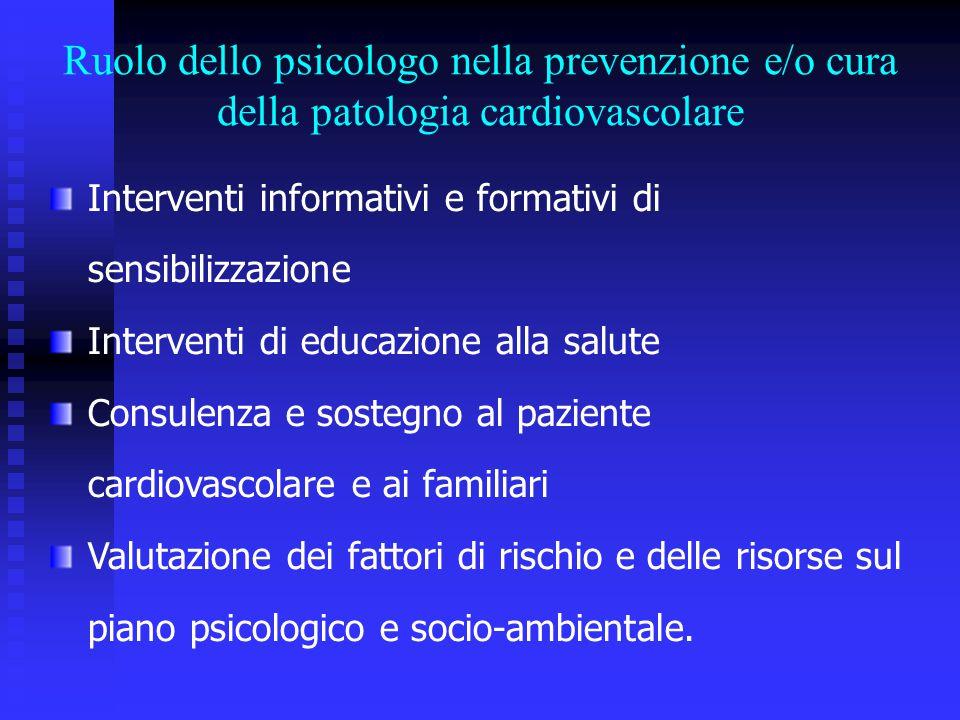 Ruolo dello psicologo nella prevenzione e/o cura della patologia cardiovascolare