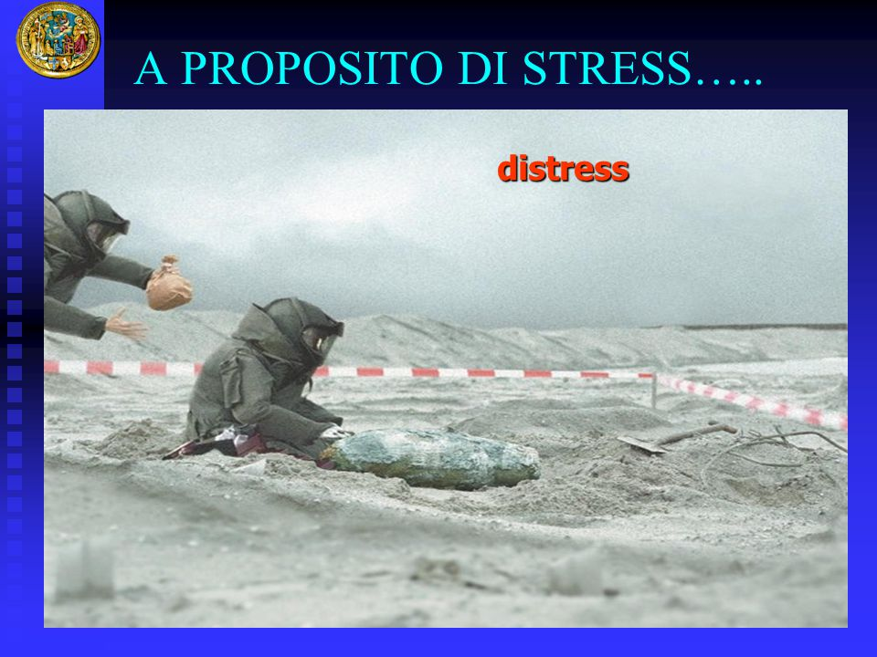 A PROPOSITO DI STRESS….. distress