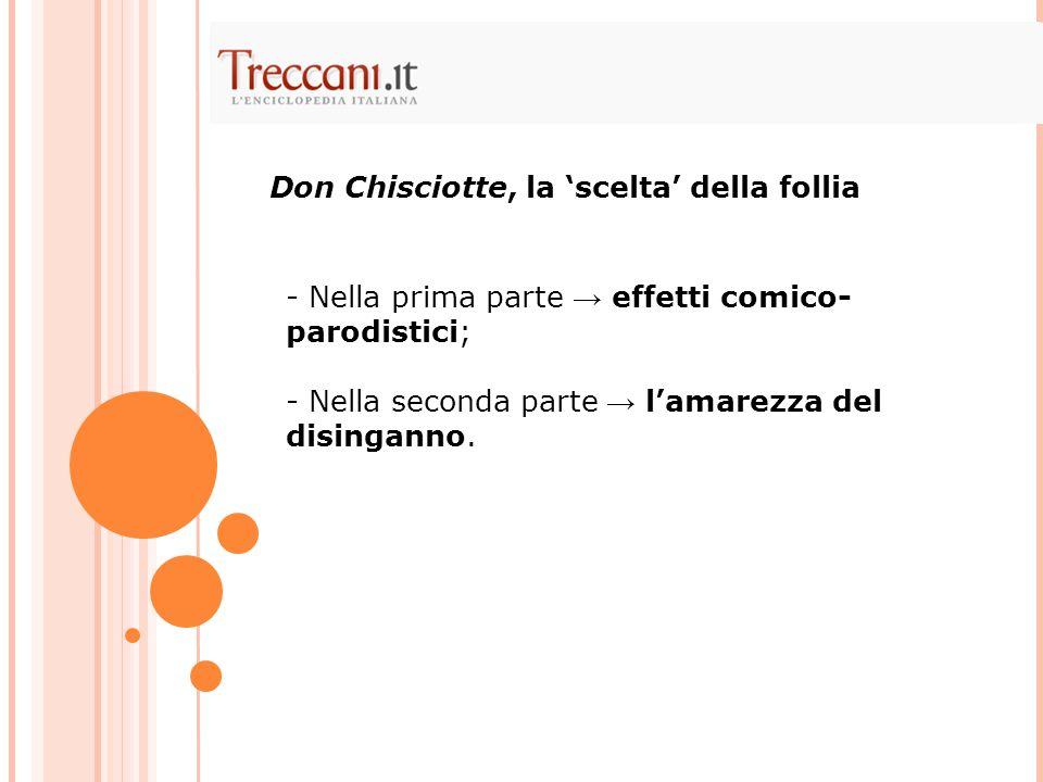 Don Chisciotte, la 'scelta' della follia