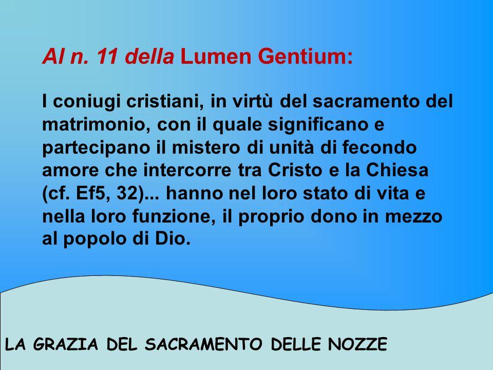 Al n. 11 della Lumen Gentium: