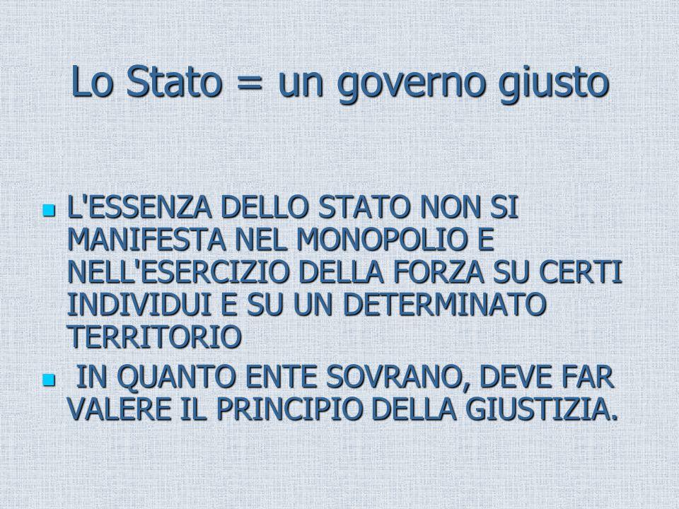 Lo Stato = un governo giusto