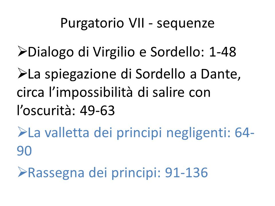 Purgatorio VII - sequenze