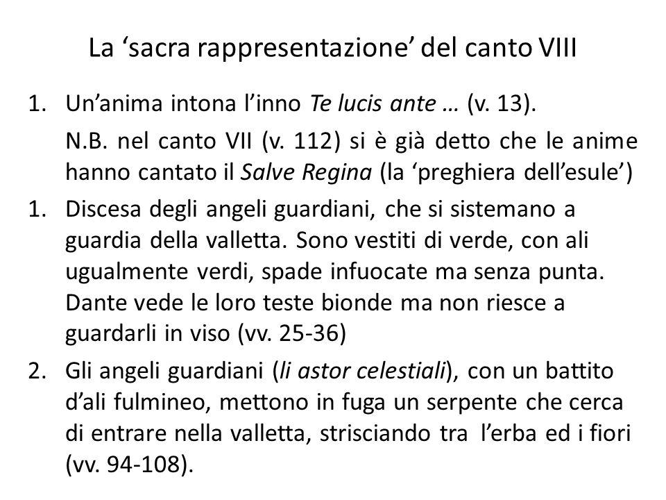 La 'sacra rappresentazione' del canto VIII