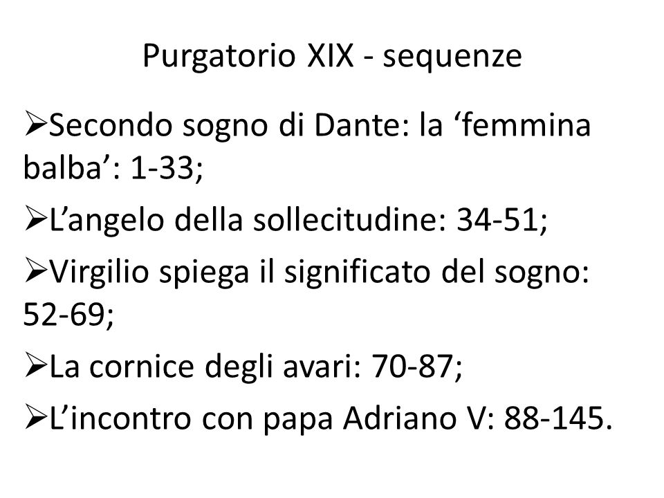 Purgatorio XIX - sequenze