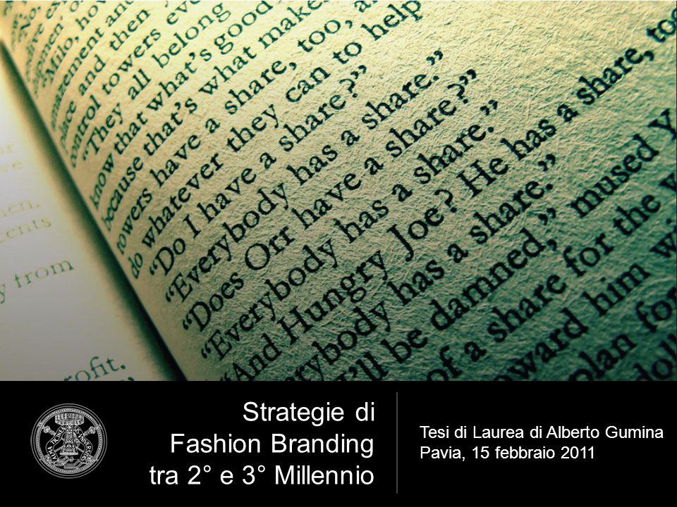 Strategie di Fashion Branding tra 2° e 3° Millennio
