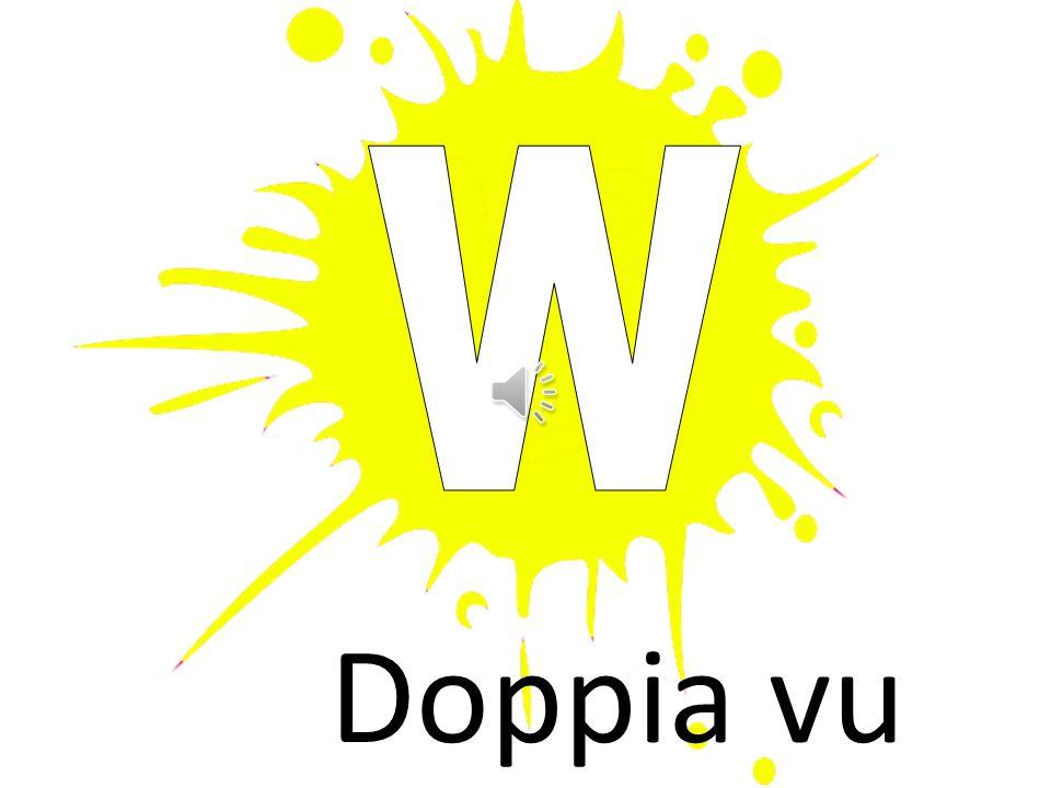 w Doppia vu