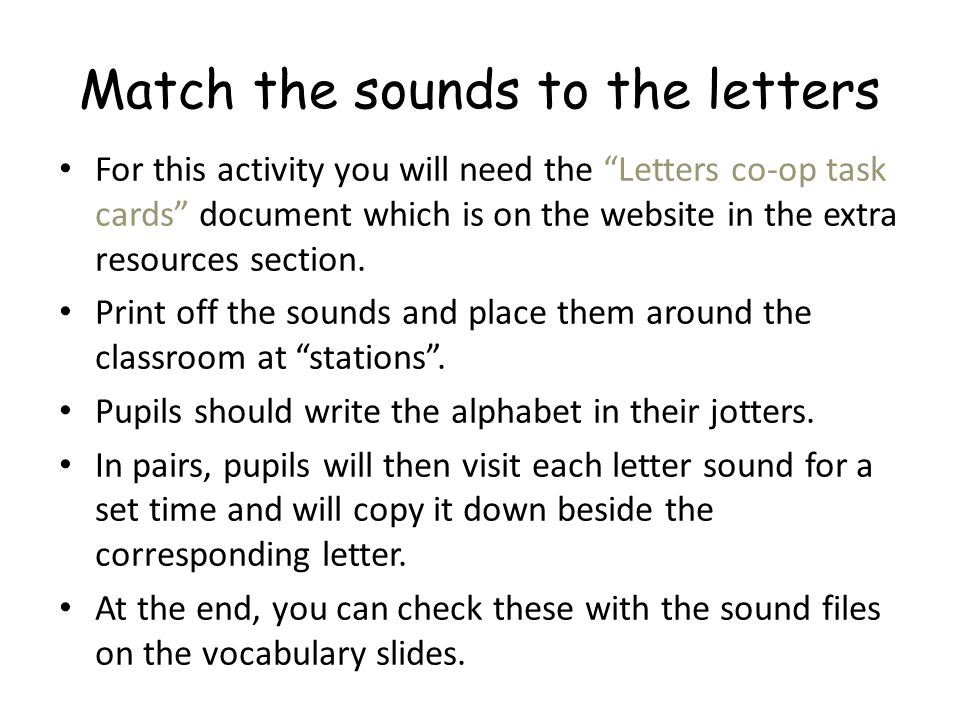Match the sounds to the letters