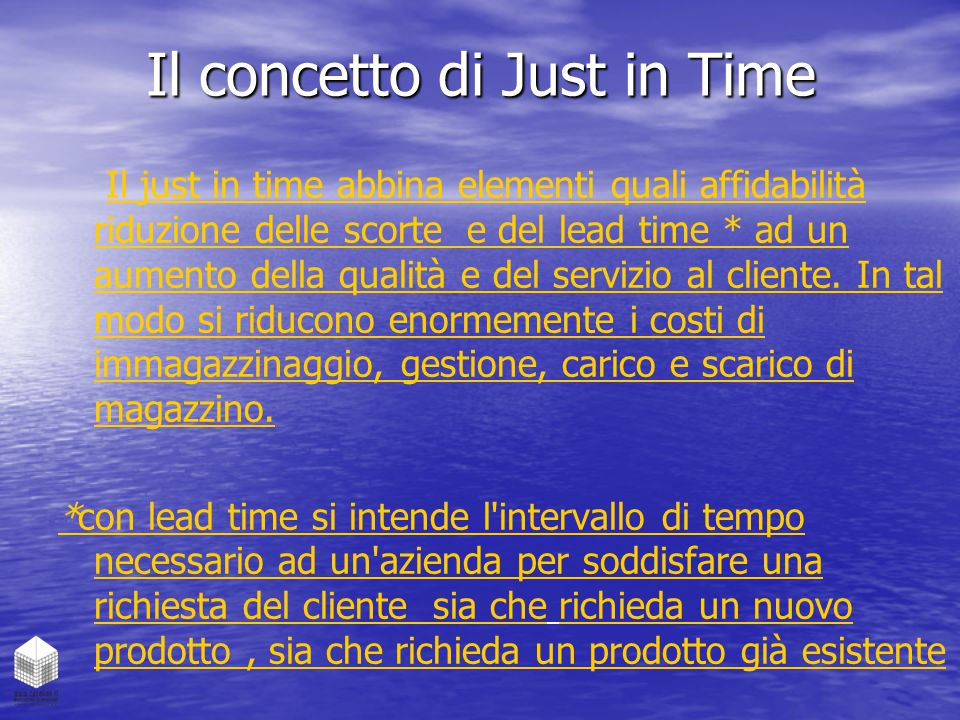 Il concetto di Just in Time