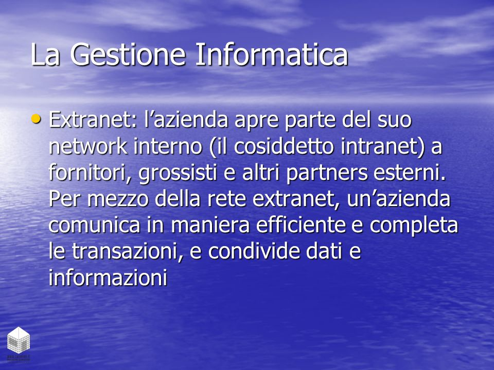 La Gestione Informatica