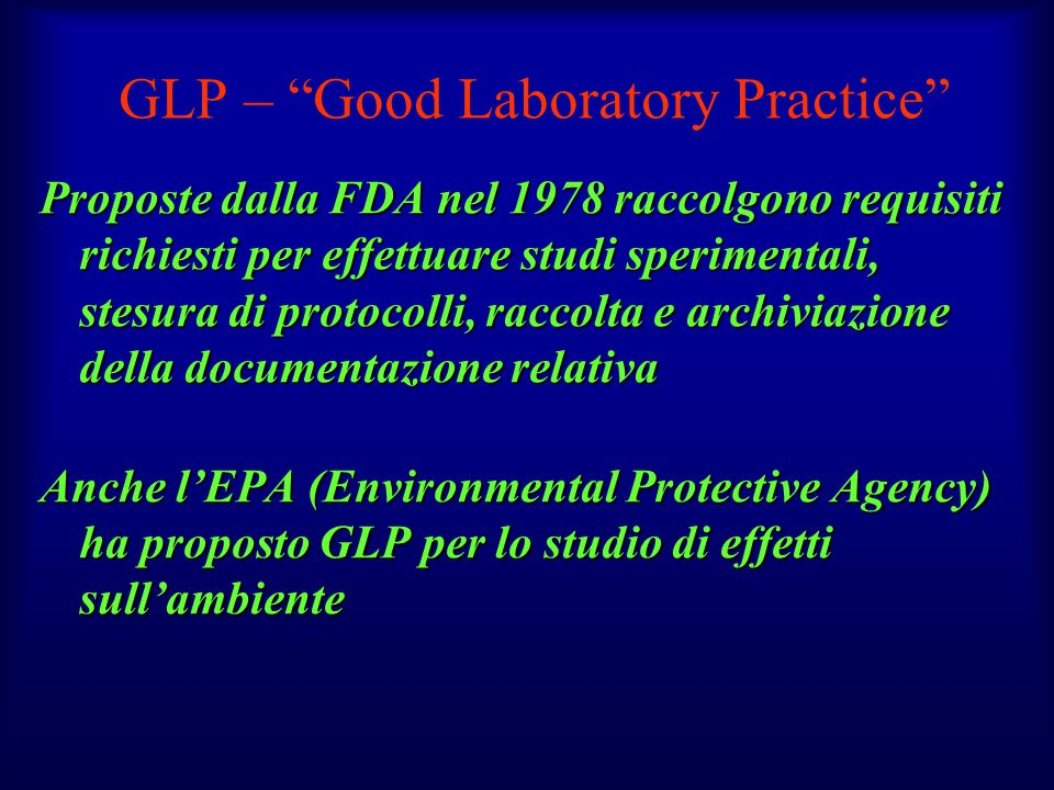 GLP – Good Laboratory Practice