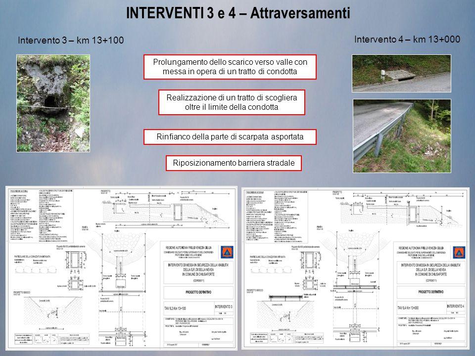 INTERVENTI 3 e 4 – Attraversamenti