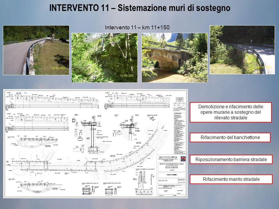INTERVENTO 11 – Sistemazione muri di sostegno