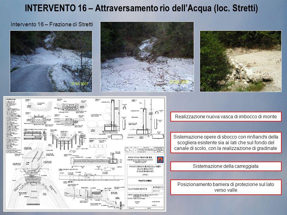 INTERVENTO 16 – Attraversamento rio dell'Acqua (loc. Stretti)