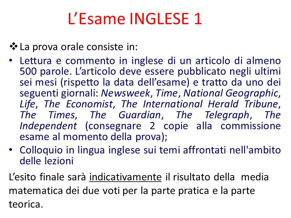 L'Esame INGLESE 1 La prova orale consiste in: