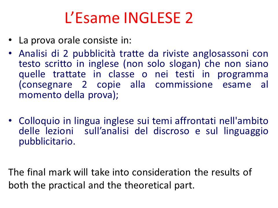 L'Esame INGLESE 2 La prova orale consiste in:
