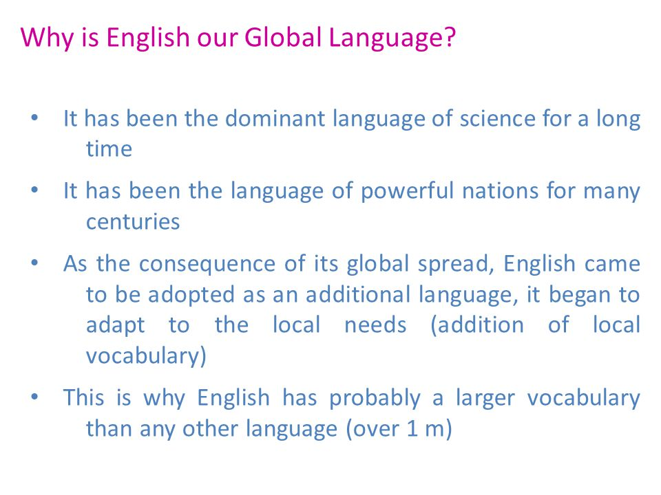 Why is English our Global Language
