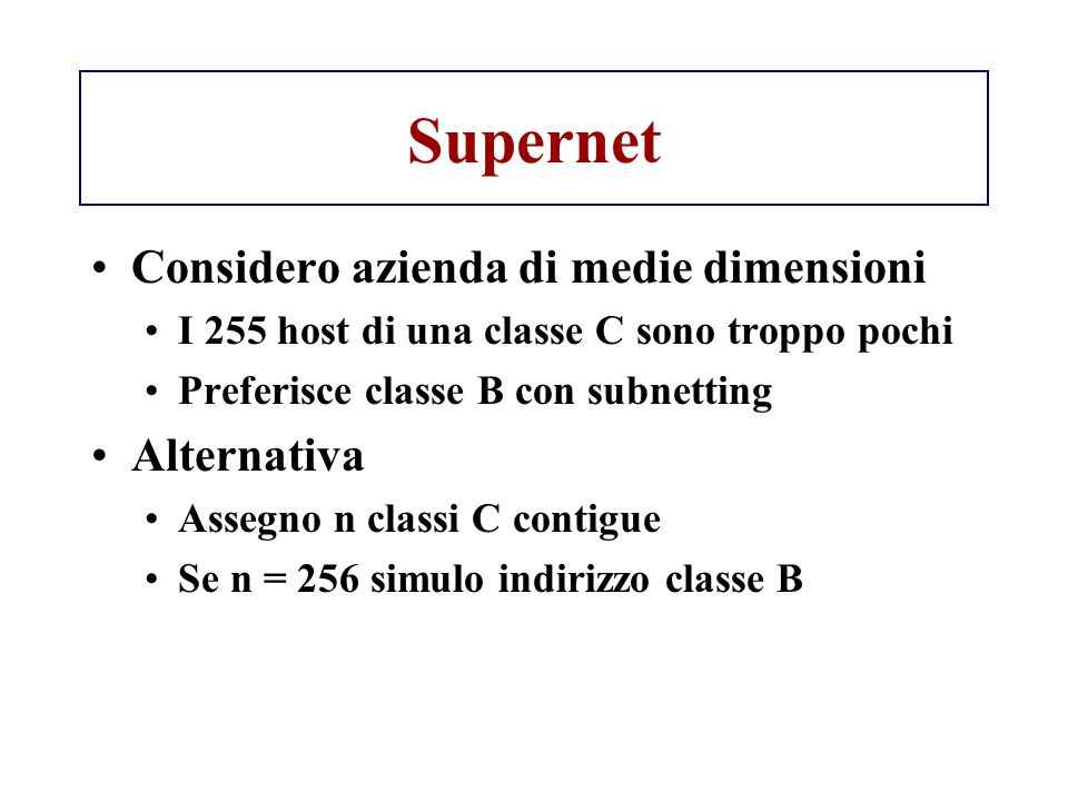 Supernet Considero azienda di medie dimensioni Alternativa