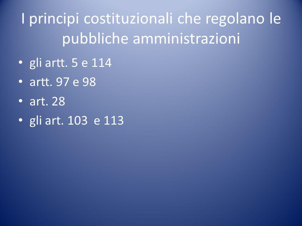 I principi costituzionali che regolano le pubbliche amministrazioni