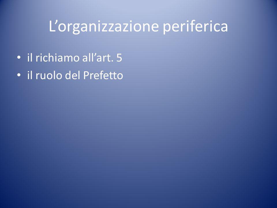 L'organizzazione periferica