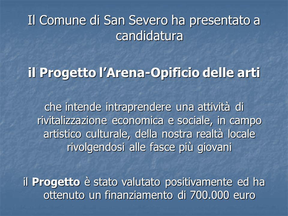 il Progetto l'Arena-Opificio delle arti