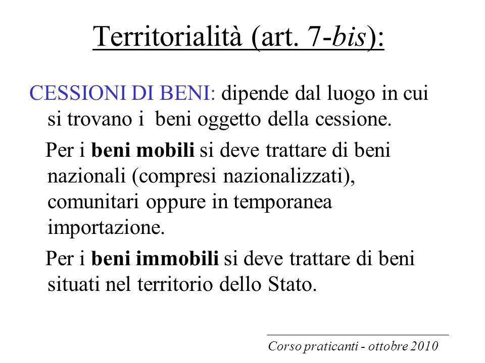 Territorialità (art. 7-bis):