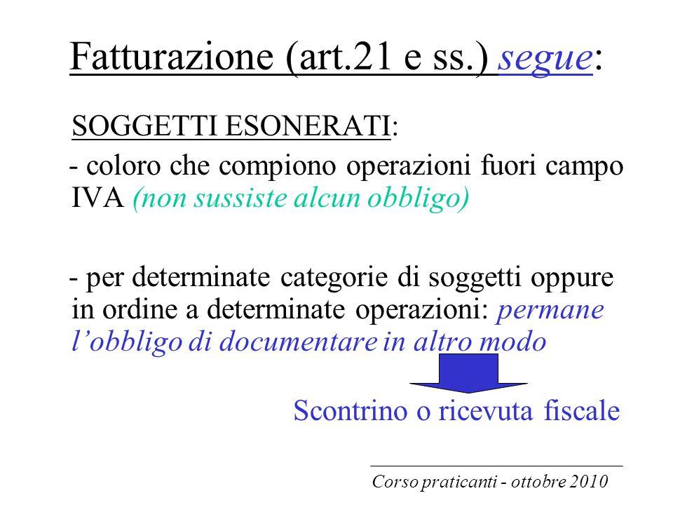 Fatturazione (art.21 e ss.) segue: