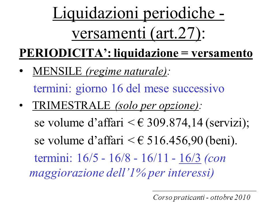 Liquidazioni periodiche - versamenti (art.27):