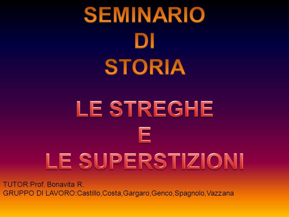 SEMINARIO DI STORIA LE STREGHE E LE SUPERSTIZIONI