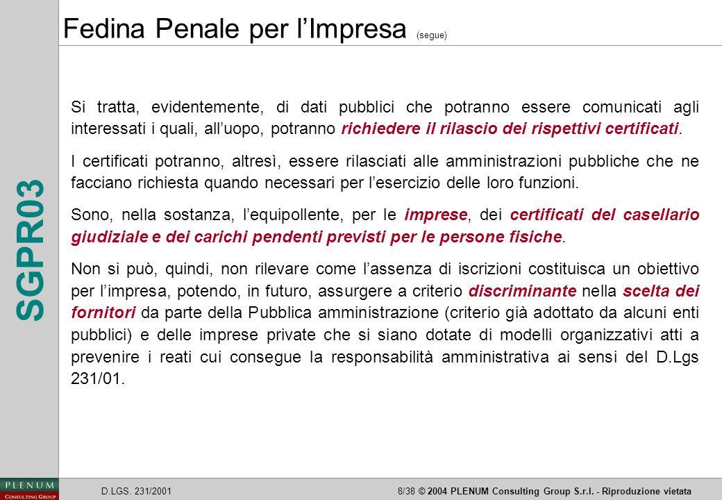 Fedina Penale per l'Impresa (segue)
