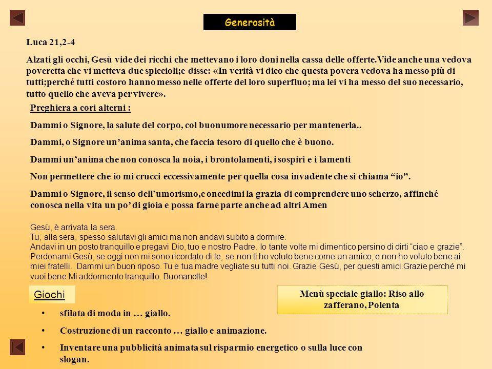 Menù speciale giallo: Riso allo zafferano, Polenta