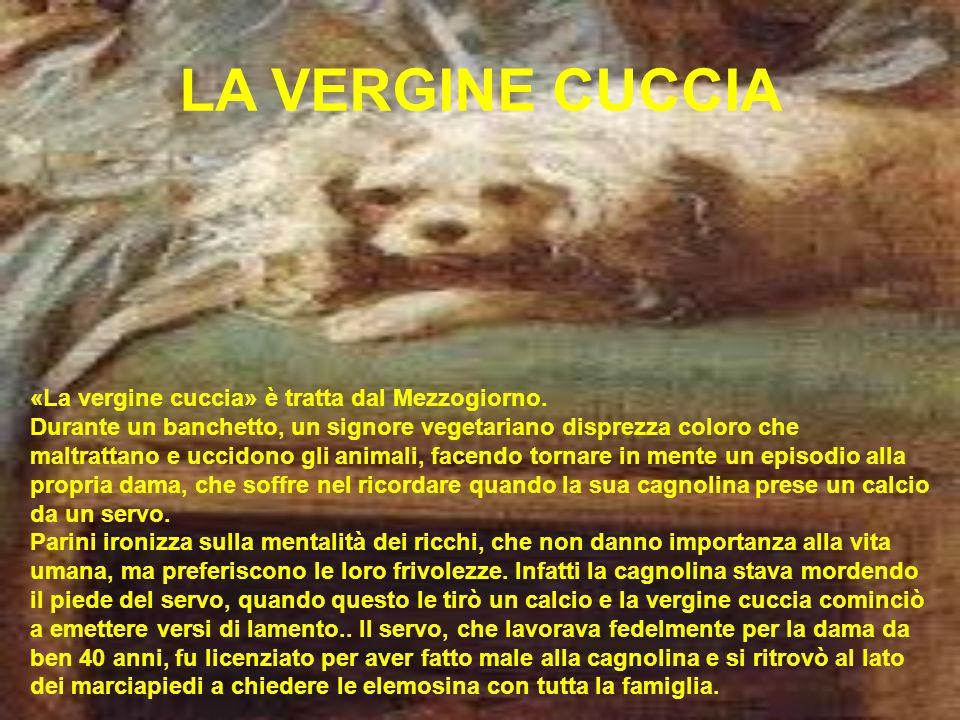 LA VERGINE CUCCIA «La vergine cuccia» è tratta dal Mezzogiorno.