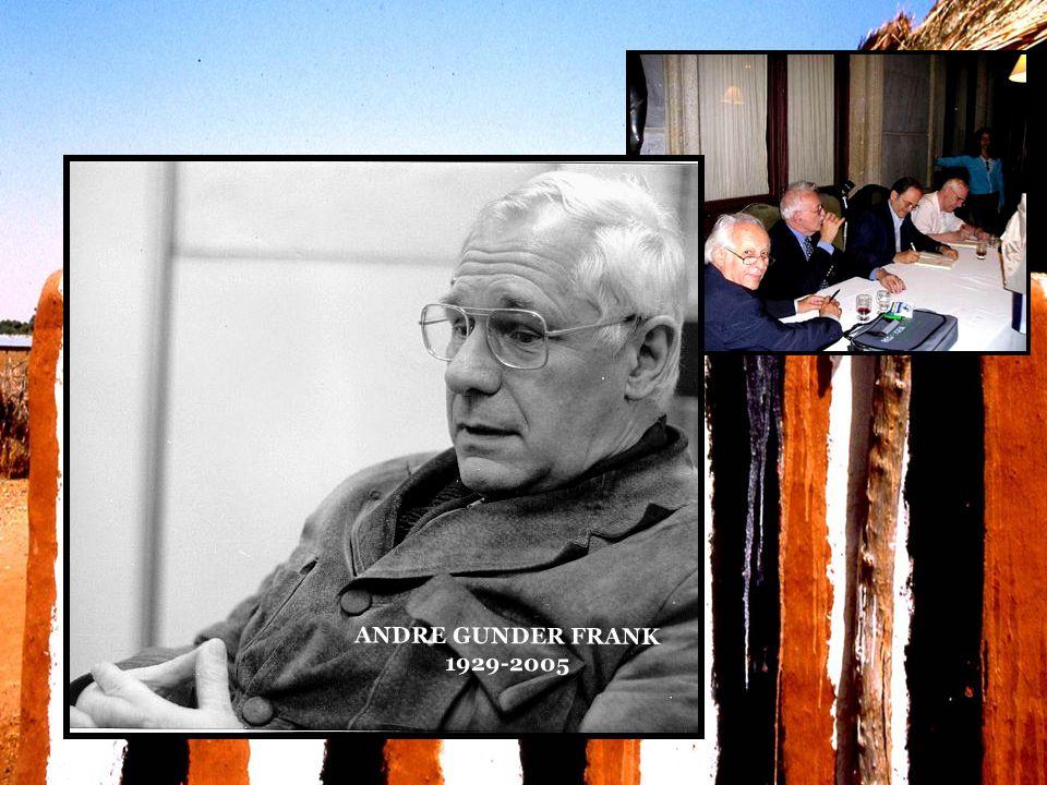 ANDRE GUNDER FRANK 1929-2005