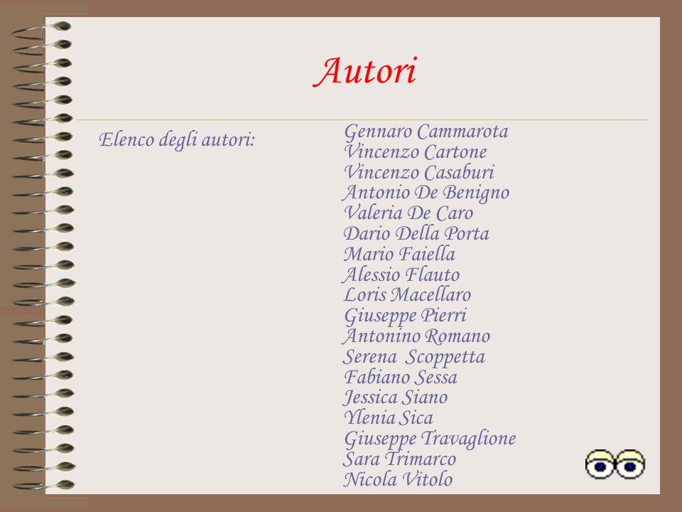 Autori Elenco degli autori: Gennaro Cammarota Vincenzo Cartone