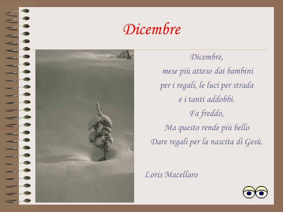 Dicembre Dicembre, mese più atteso dai bambini