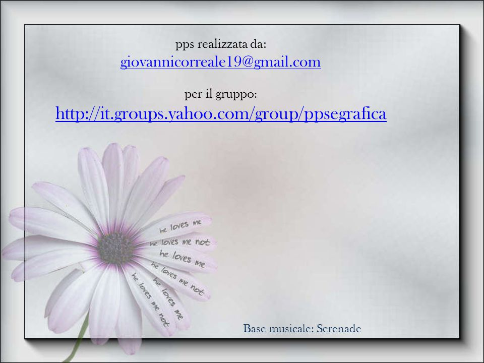 pps realizzata da: giovannicorreale19@gmail.com. per il gruppo: http://it.groups.yahoo.com/group/ppsegrafica.
