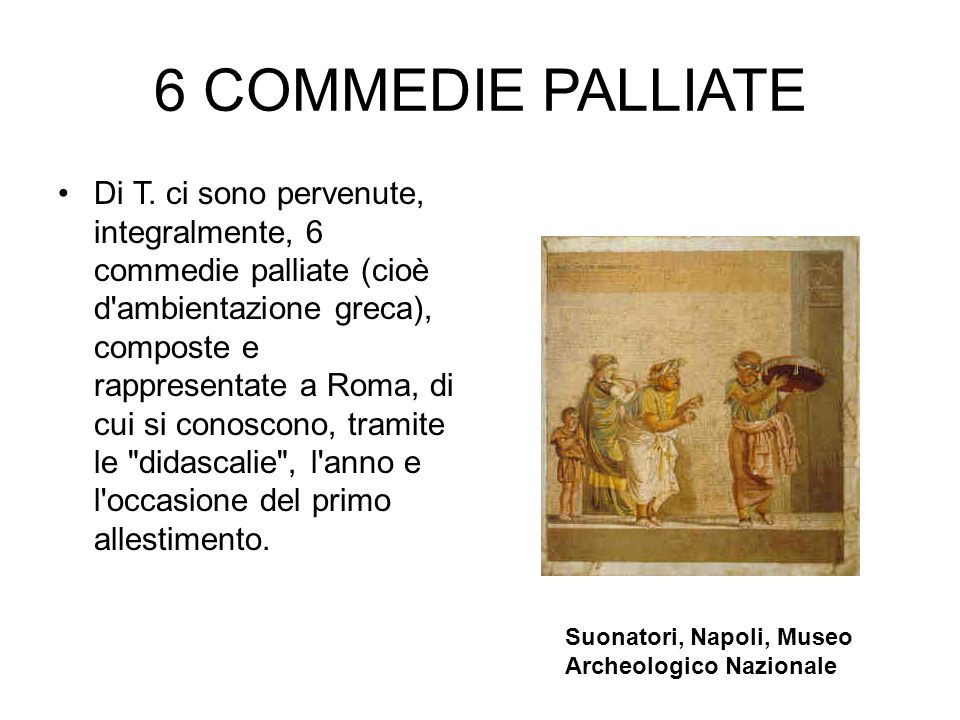6 COMMEDIE PALLIATE