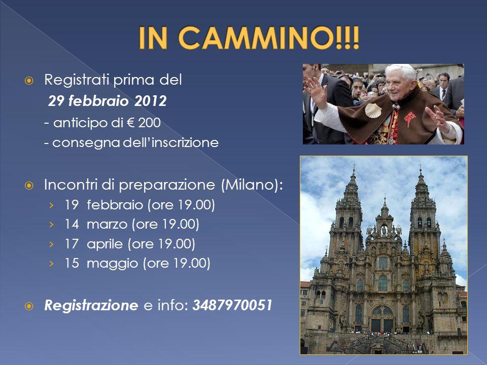 IN CAMMINO!!! Registrati prima del 29 febbraio 2012