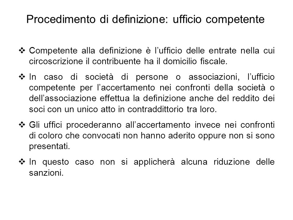 Procedimento di definizione: ufficio competente