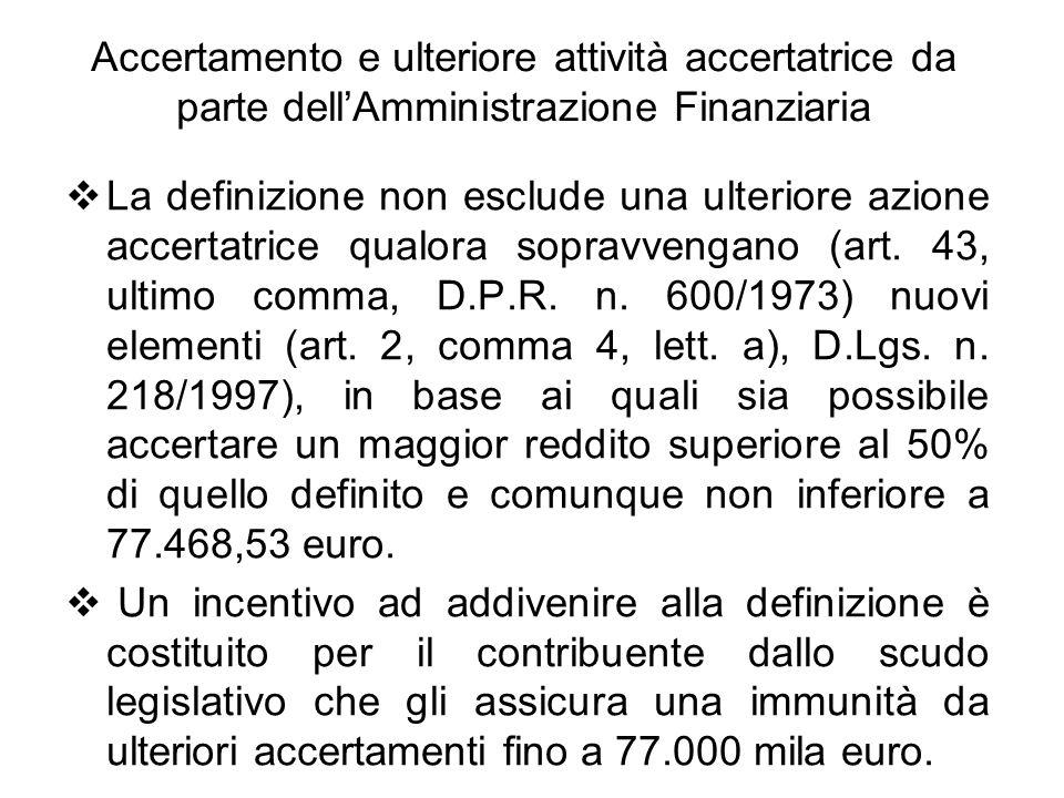 Accertamento e ulteriore attività accertatrice da parte dell'Amministrazione Finanziaria