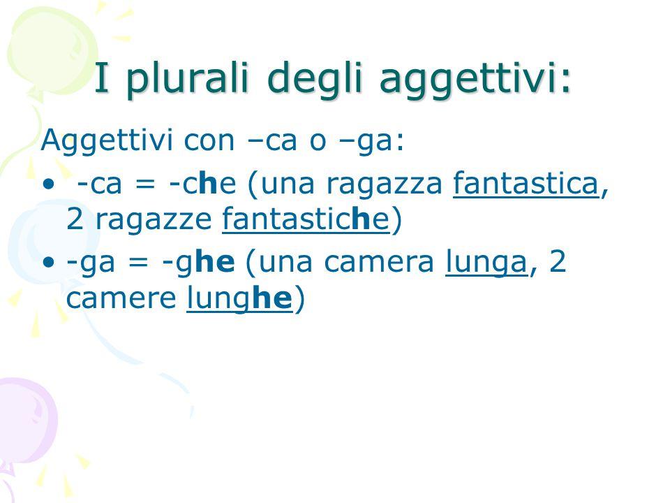 I plurali degli aggettivi: