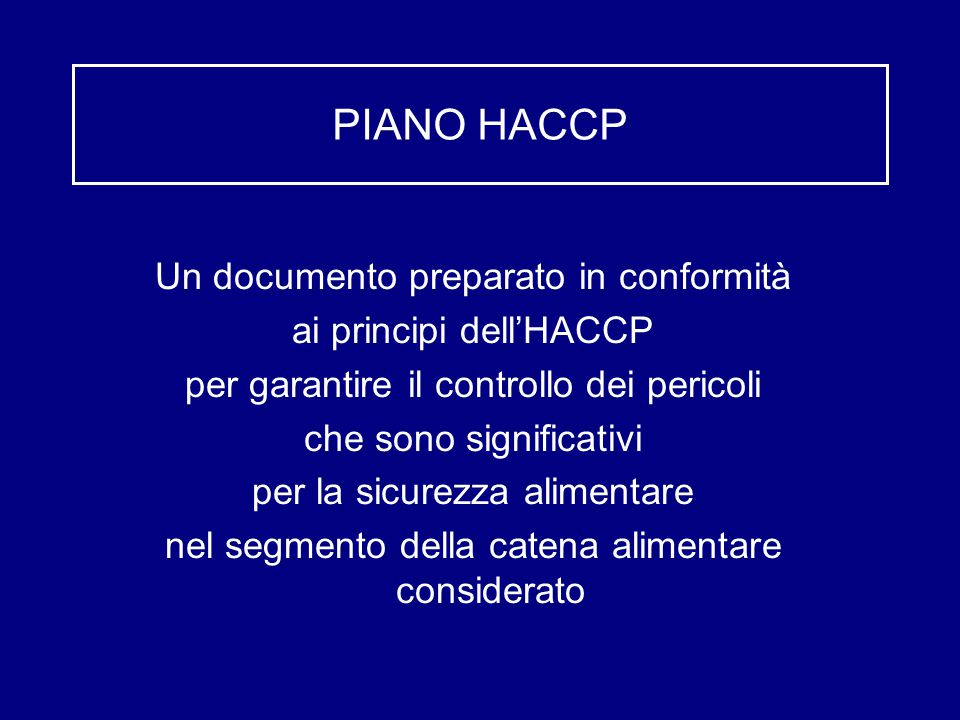 PIANO HACCP Un documento preparato in conformità