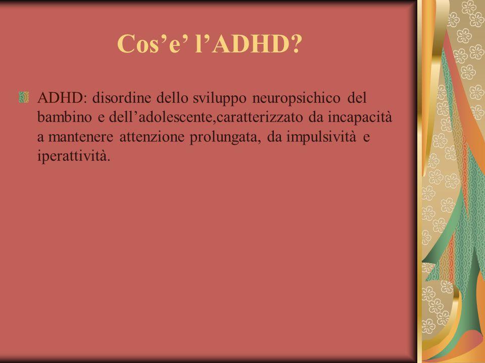 Cos'e' l'ADHD