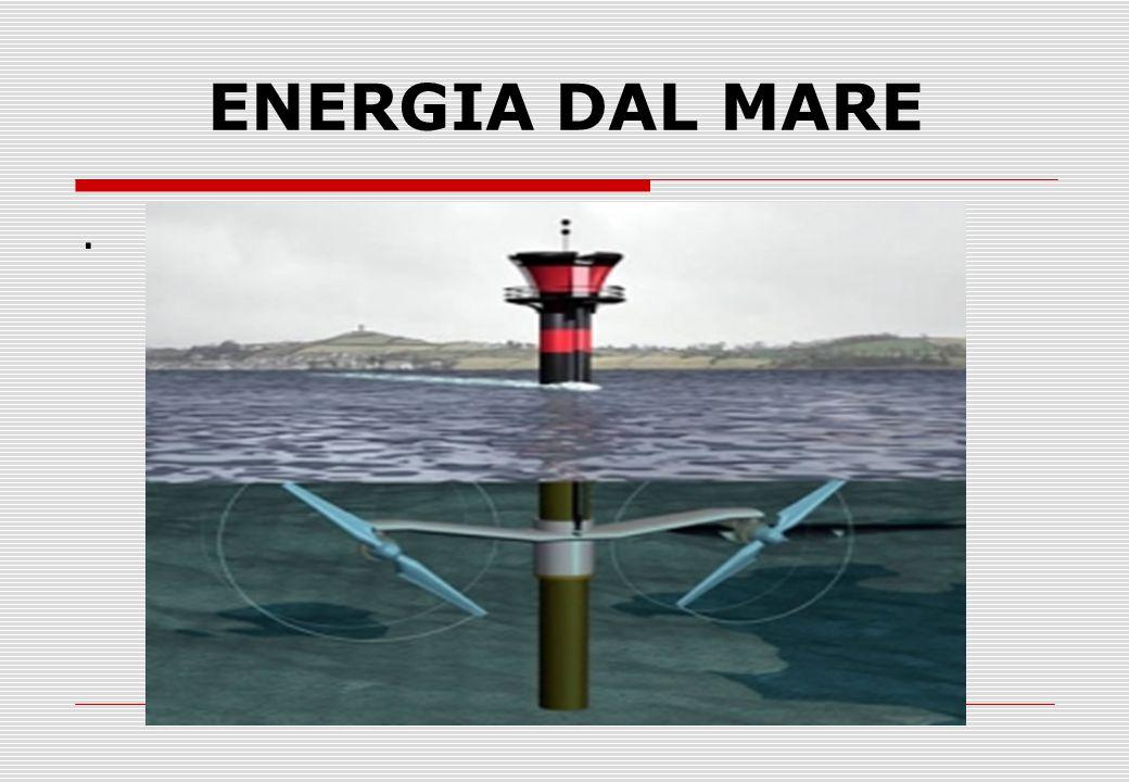 ENERGIA DAL MARE .