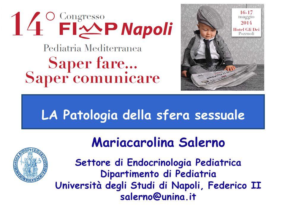 LA Patologia della sfera sessuale Mariacarolina Salerno