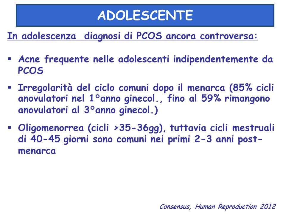 ADOLESCENTE In adolescenza diagnosi di PCOS ancora controversa: