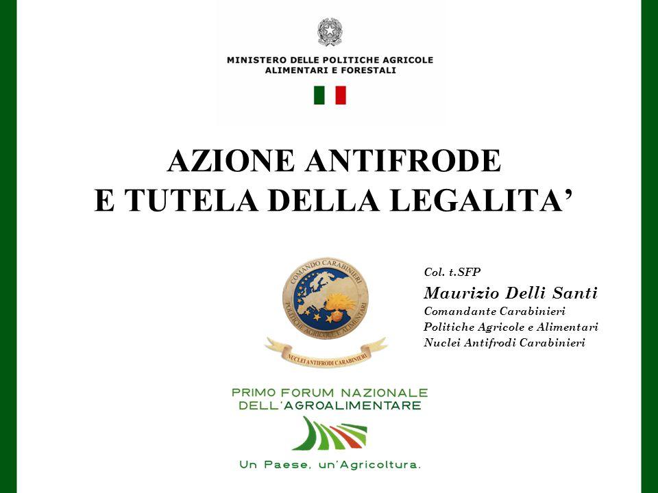 AZIONE ANTIFRODE E TUTELA DELLA LEGALITA'