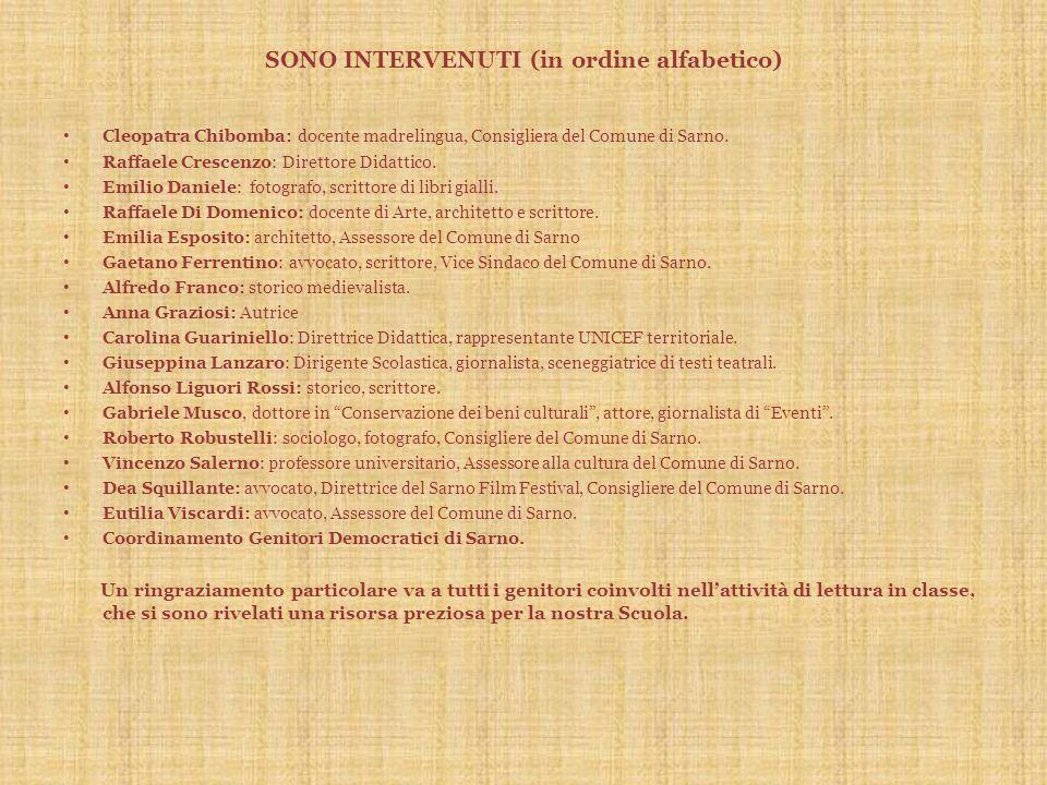 SONO INTERVENUTI (in ordine alfabetico)