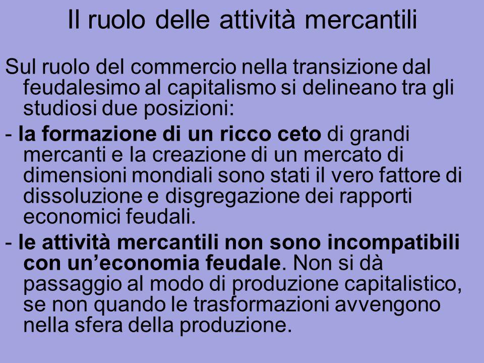Il ruolo delle attività mercantili