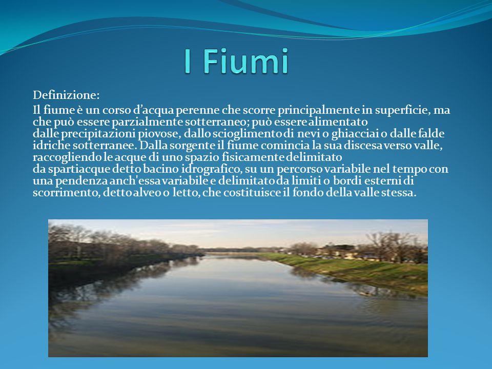I fiumi definizione il fiume un corso d acqua perenne che scorre principalmente in superficie - Letto di un fiume ...