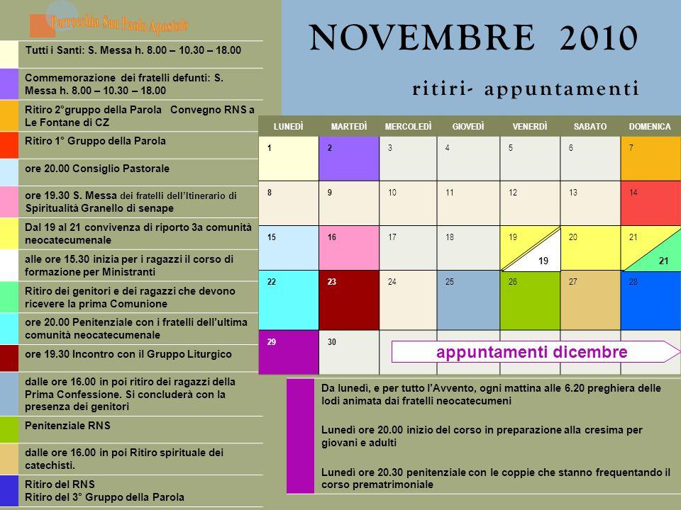 NOVEMBRE 2010 ritiri- appuntamenti